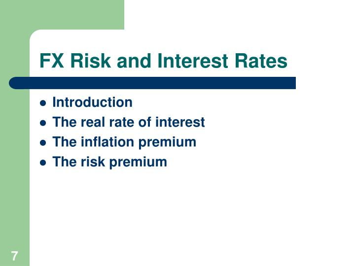 FX Risk and Interest Rates