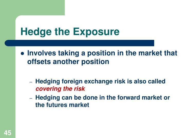 Hedge the Exposure
