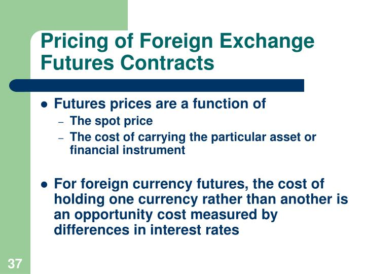 Pricing of Foreign Exchange Futures Contracts