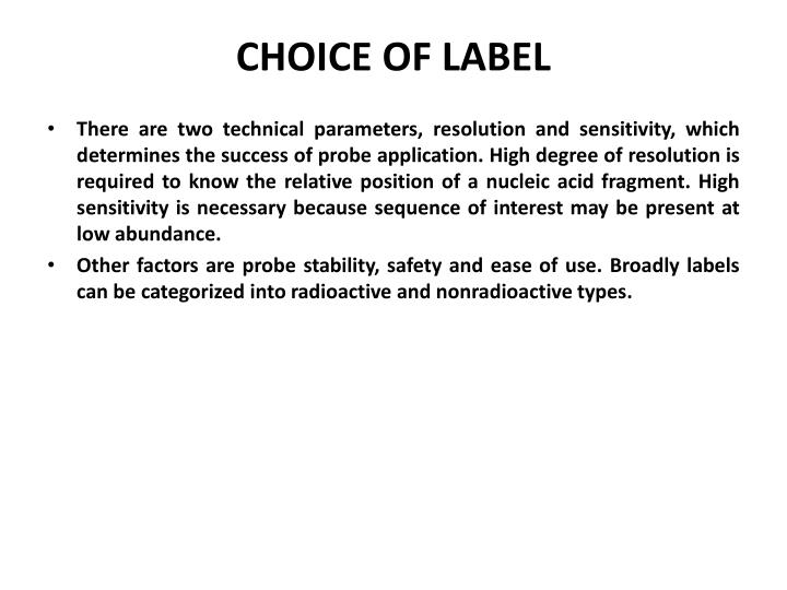 CHOICE OF LABEL