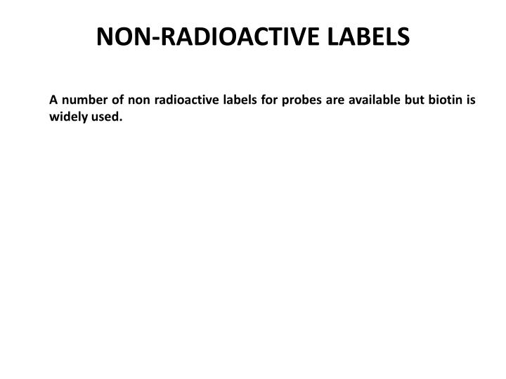 NON-RADIOACTIVE LABELS