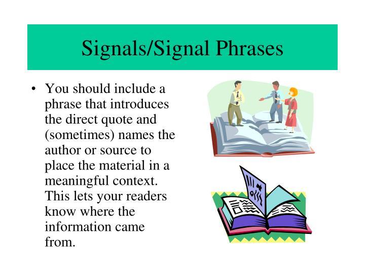 Signals/Signal Phrases