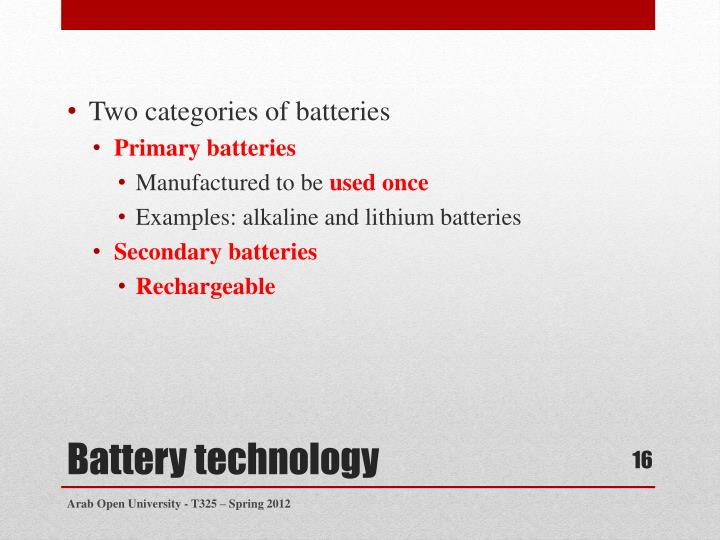 Two categories of batteries