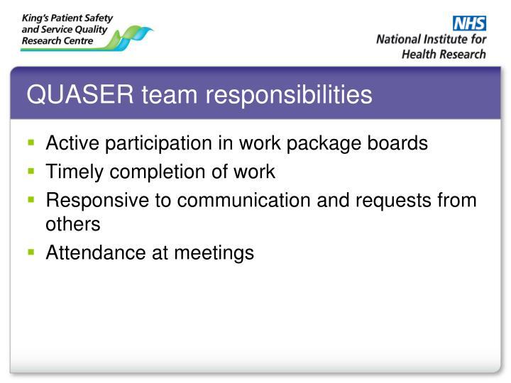 QUASER team responsibilities