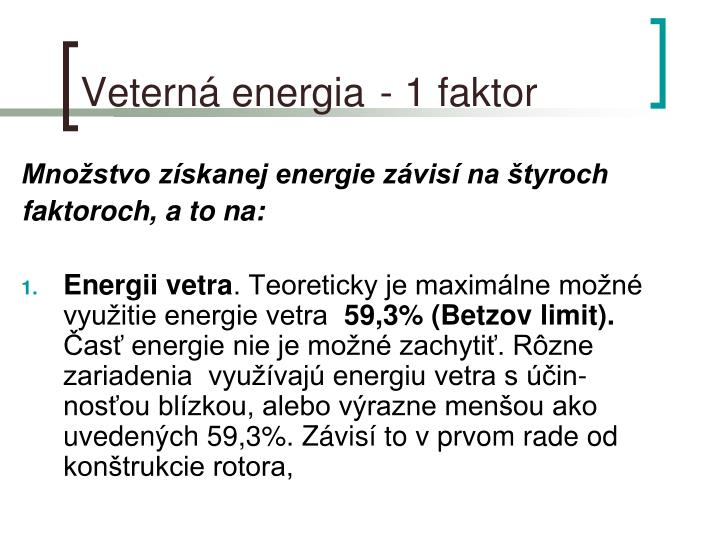 Veterná energia - 1 faktor