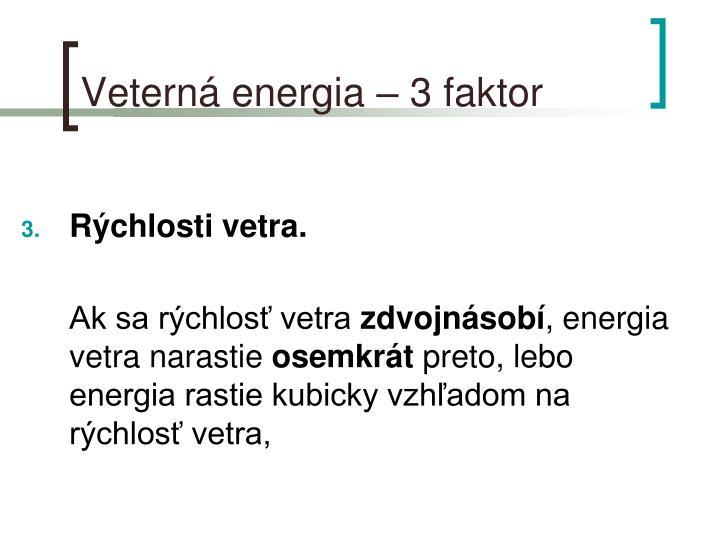 Veterná energia – 3 faktor