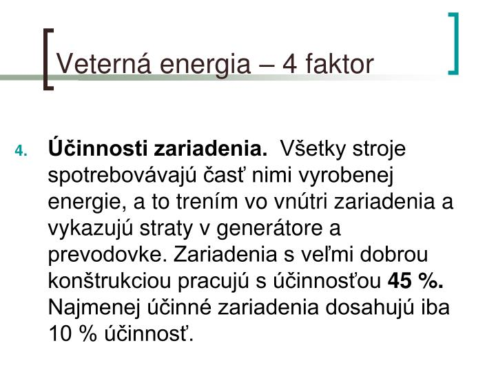 Veterná energia – 4 faktor