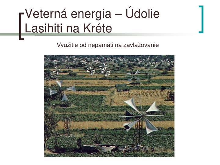 Veterná energia – Údolie Lasihiti na Kréte