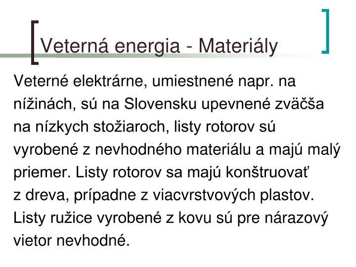 Veterná energia - Materiály