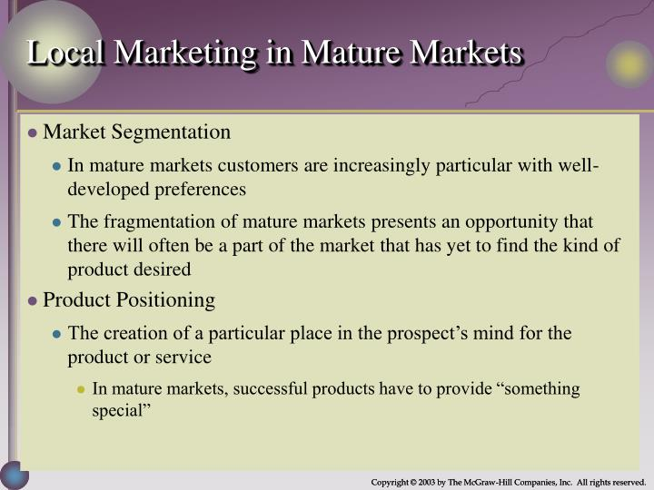 Local Marketing in Mature Markets