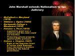 john marshall extends nationalism to the judiciary