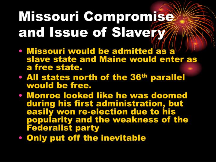 Missouri Compromise and Issue of Slavery