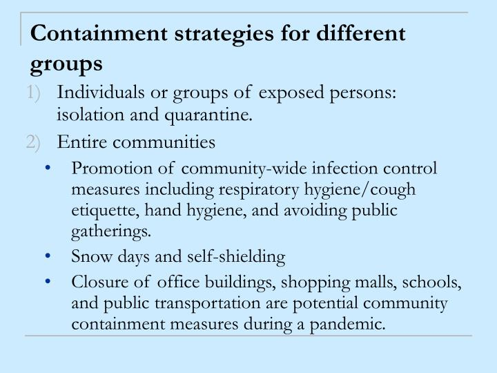 Containment strategies for different groups