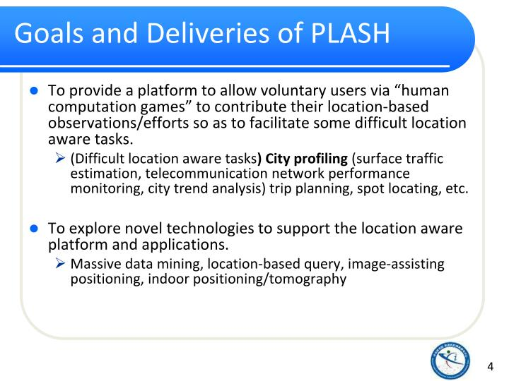 Goals and Deliveries of PLASH