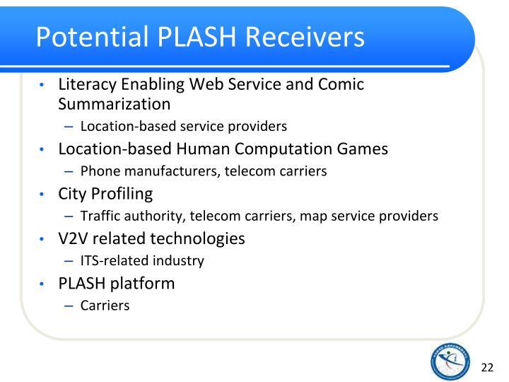 Potential PLASH Receivers