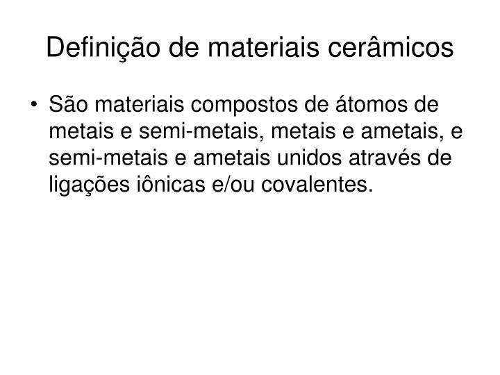 Definição de materiais cerâmicos