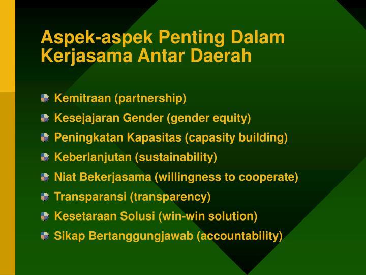 Aspek-aspek Penting Dalam Kerjasama Antar Daerah