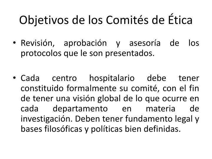 Objetivos de los Comités de Ética