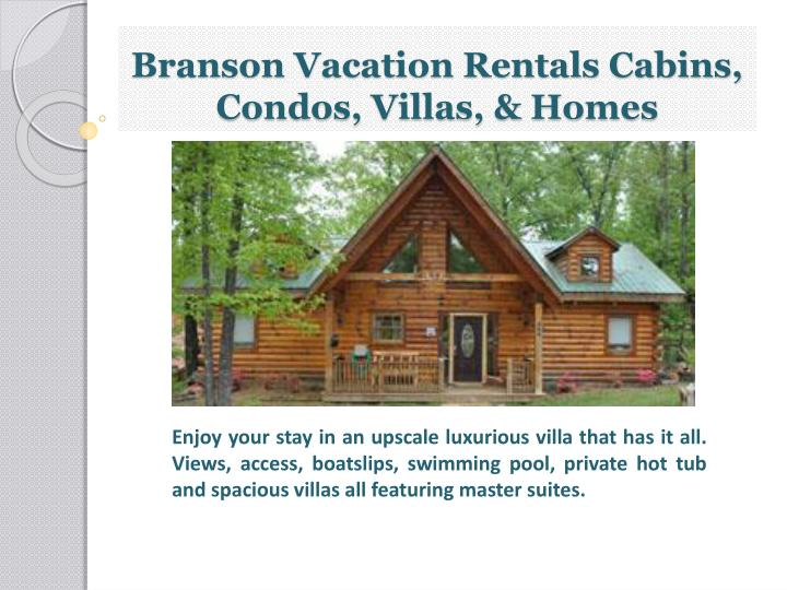 Branson vacation rentals cabins condos villas homes