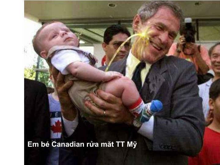 Em bé Canadian rửa măt TT Mỹ