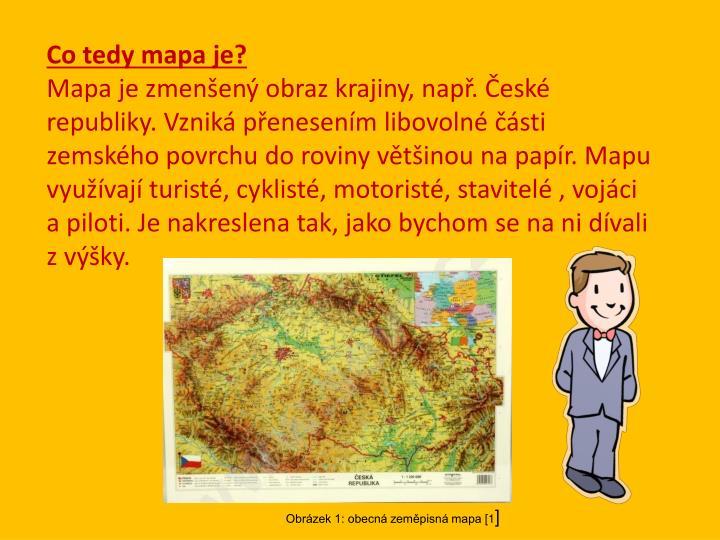 Co tedy mapa je?
