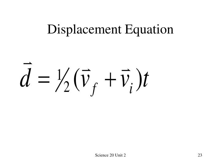 Displacement Equation