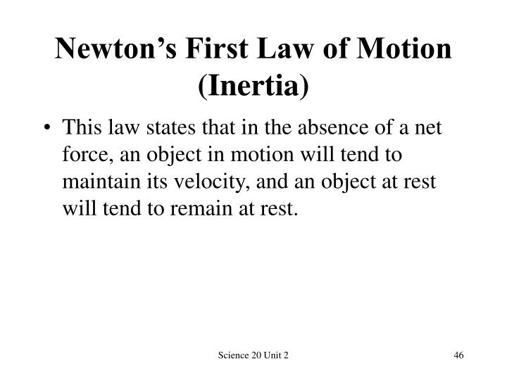 Newton's First Law of Motion (Inertia)