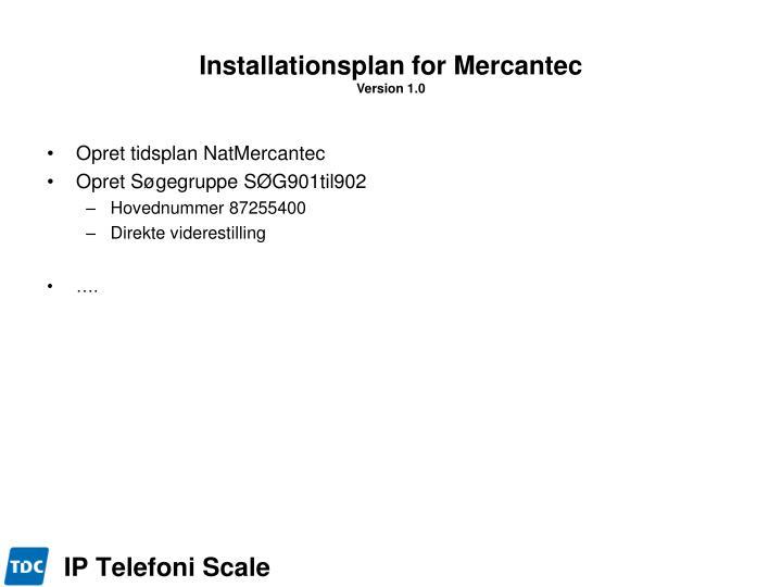 Installationsplan for Mercantec