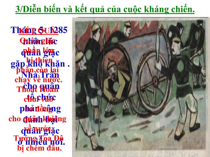 3/Diễn biến và kết quả của cuộc kháng chiến.