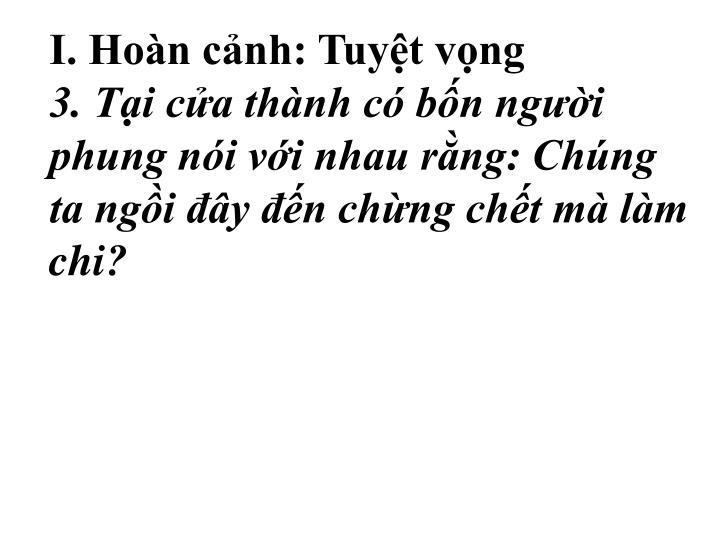 I. Hon cnh: Tuyt vng