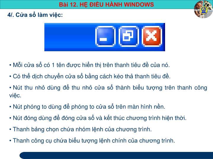 4/. Cửa sổ làm việc: