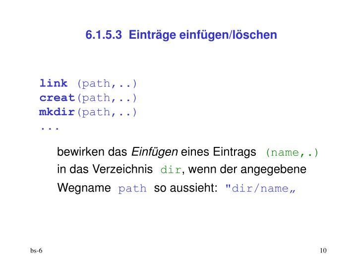 6.1.5.3  Einträge einfügen/löschen