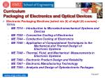 curriculum packaging of electronics and optical devices1