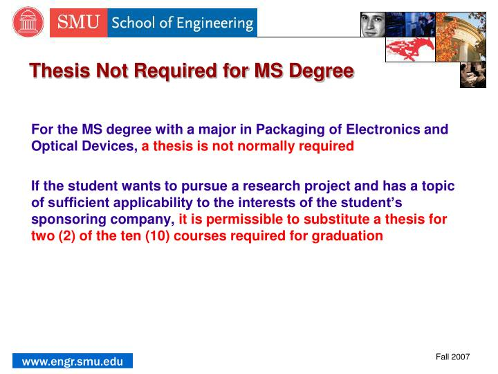 Thesis Not Required for MS Degree