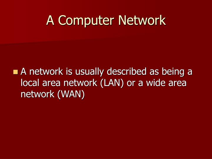 A Computer Network