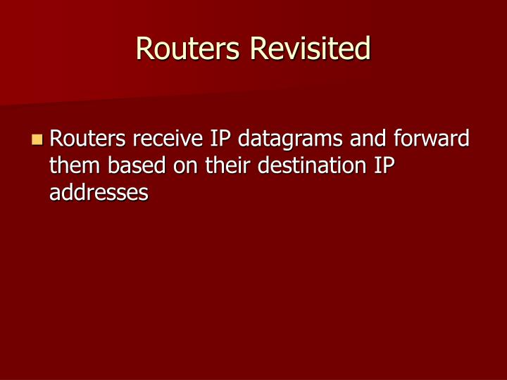 Routers Revisited