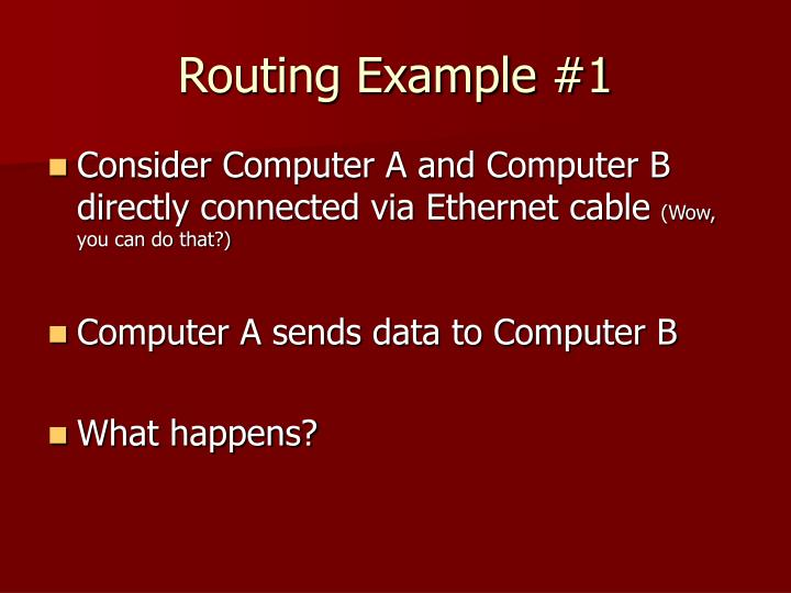 Routing Example #1
