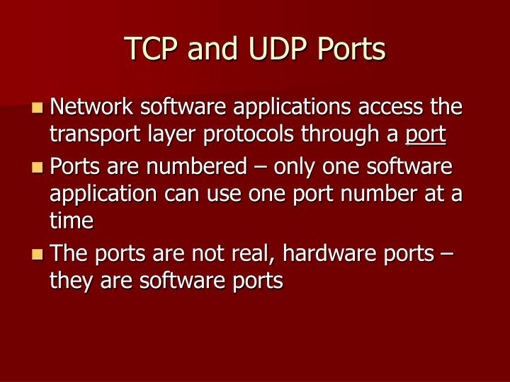 TCP and UDP Ports