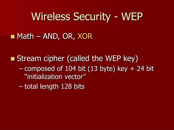 Wireless Security - WEP
