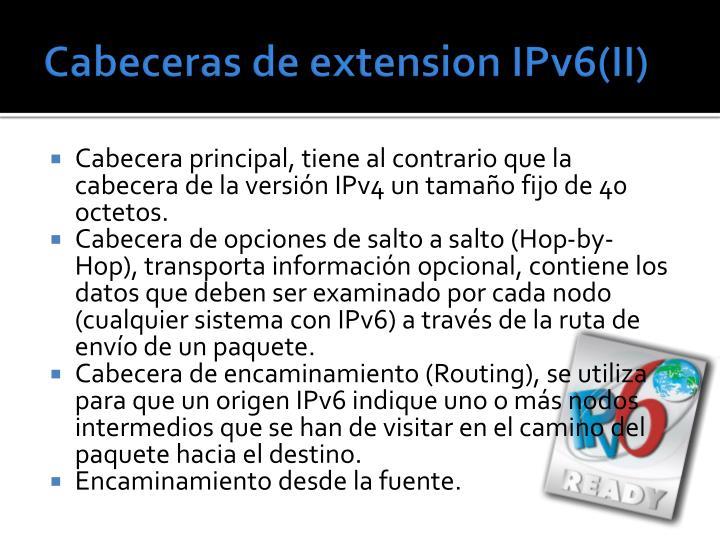 Cabeceras de extension IPv6(II)