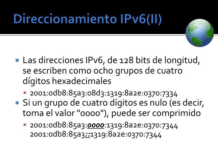 Direccionamiento IPv6(II)