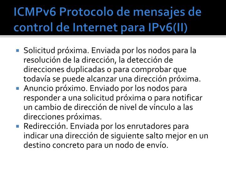 ICMPv6 Protocolo de mensajes de control de Internet para IPv6(II)