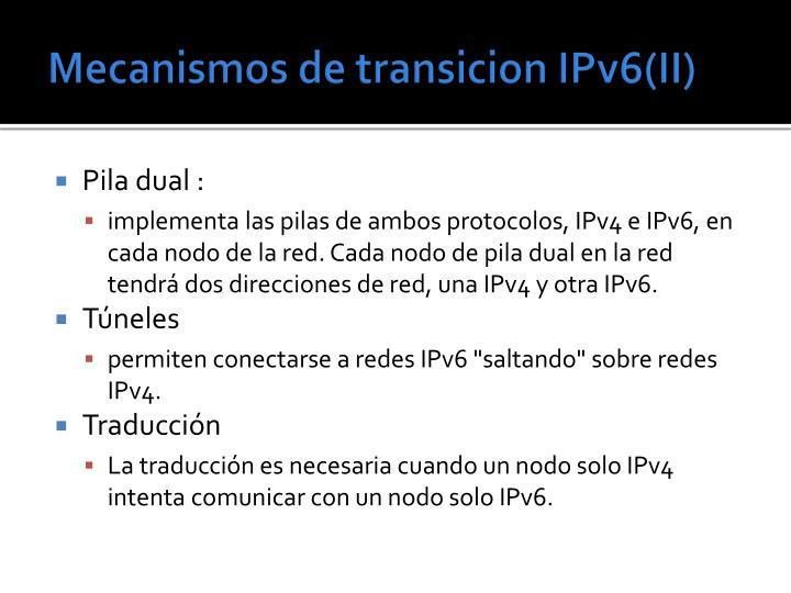 Mecanismos de transicion IPv6(II)