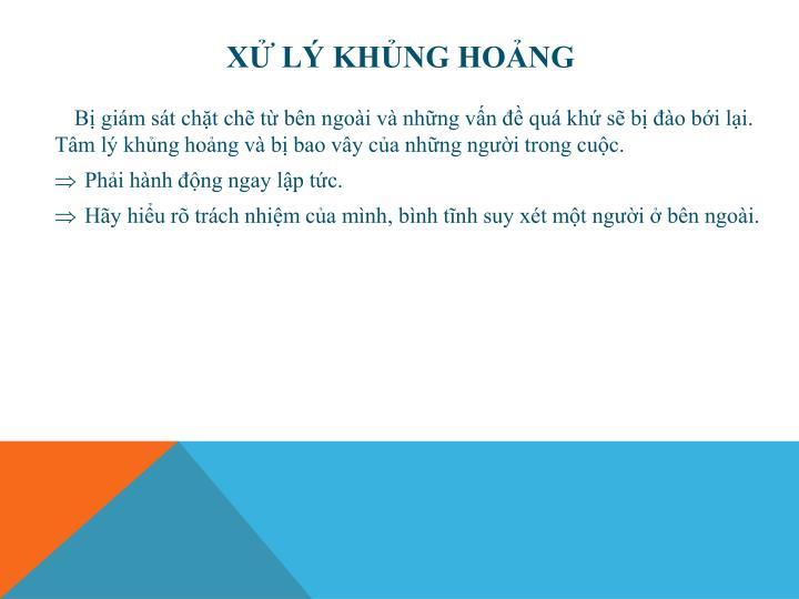 XỬ LÝ KHỦNG HOẢNG