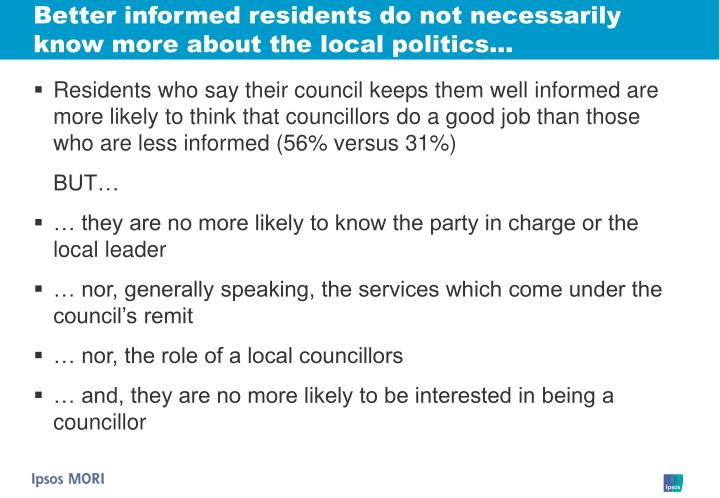 Better informed residents do not necessarily know more about the local politics…