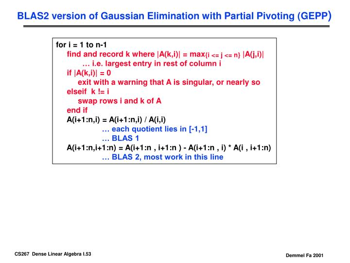 BLAS2 version of Gaussian Elimination with Partial Pivoting (GEPP