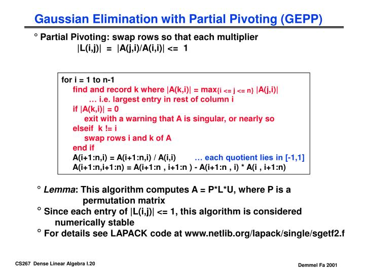 Gaussian Elimination with Partial Pivoting (GEPP)