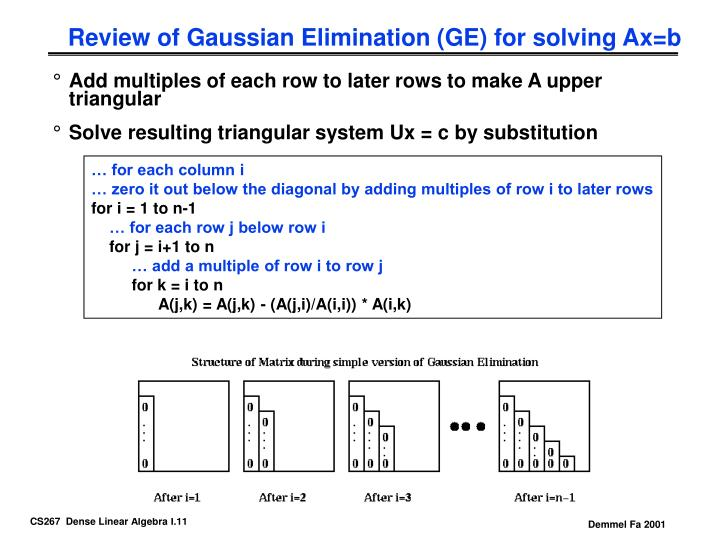 Review of Gaussian Elimination (GE) for solving Ax=b
