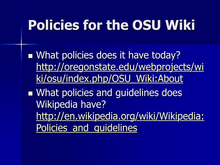 Policies for the OSU Wiki