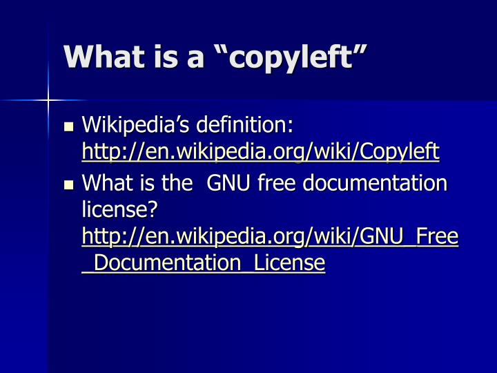 "What is a ""copyleft"""